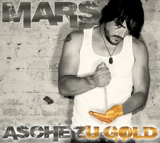 "Image of  MARS ""Asche zu Gold"" 2018 Digipack!"
