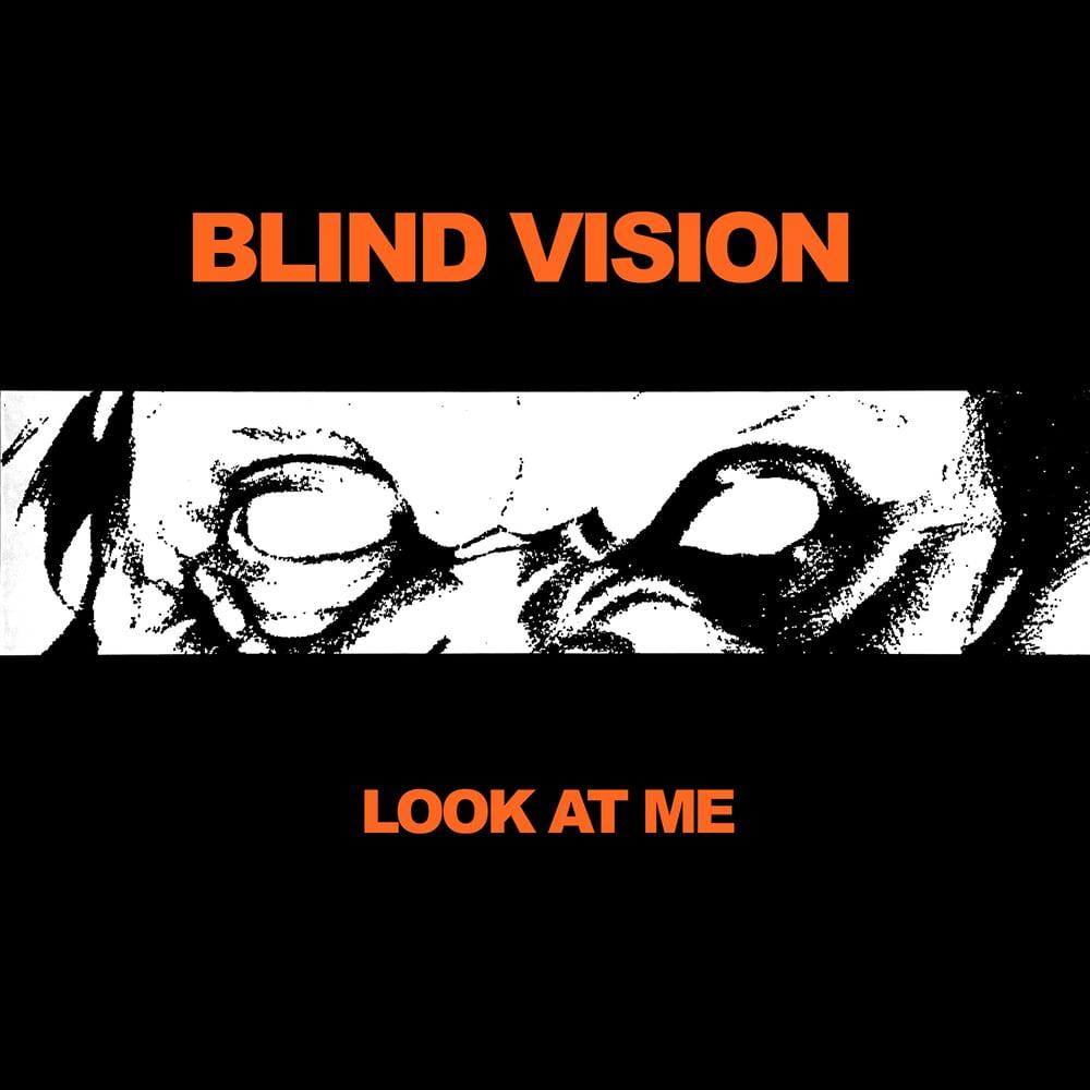 Image of Blind Vision - Look At Me LP