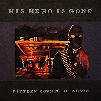 "Image of HIS HERO IS GONE "" 15 COUNTS OF ARSON"" LP"