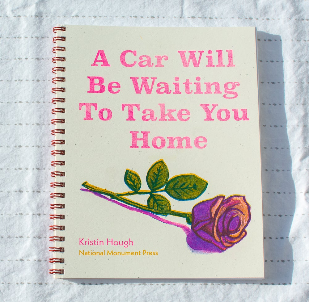 "Image of ""A Car Will Be Waiting To Take You Home"" by Kristin Hough"