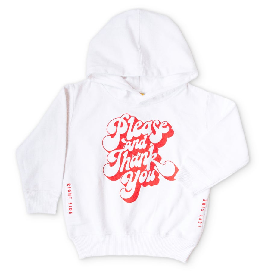 Image of Please & Thank You Hoodie