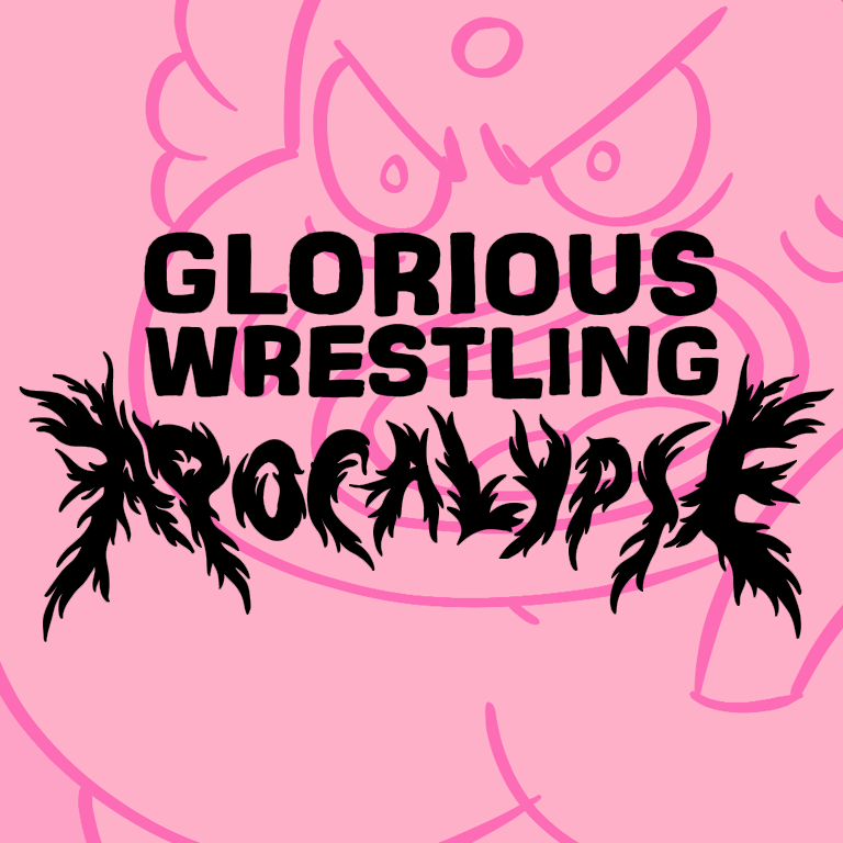 Image of **NEW** GLORIOUS WRESTLING APOCALYPSE