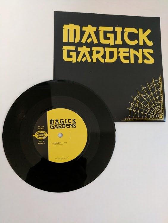 "MAGICK GARDENS - ""Everyday"" 7"" Single"