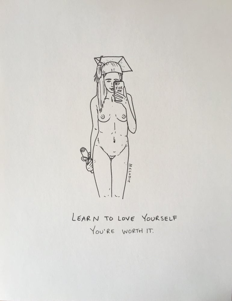 Image of original - learn to love yourself, you're worth it