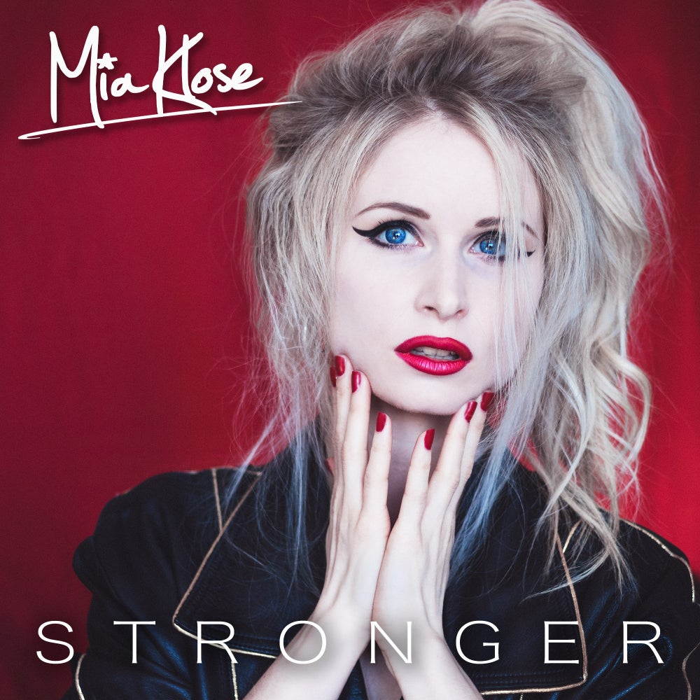 Image of Mia Klose - STRONGER - CD