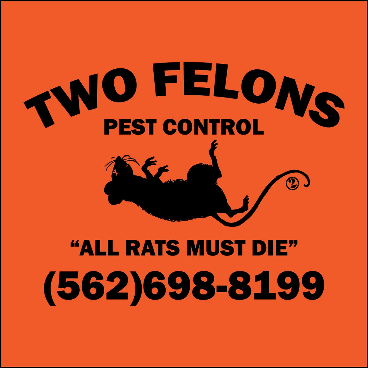 """Two Felons """"Pest Control"""" (safety)"""