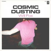 Image of Will Fox - Cosmic Dusting (Cassette)