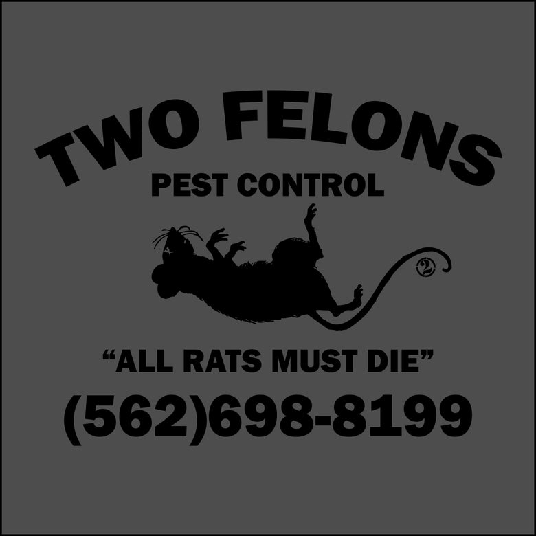 "Image of Two Felons ""Pest Control"" tank (Char)"