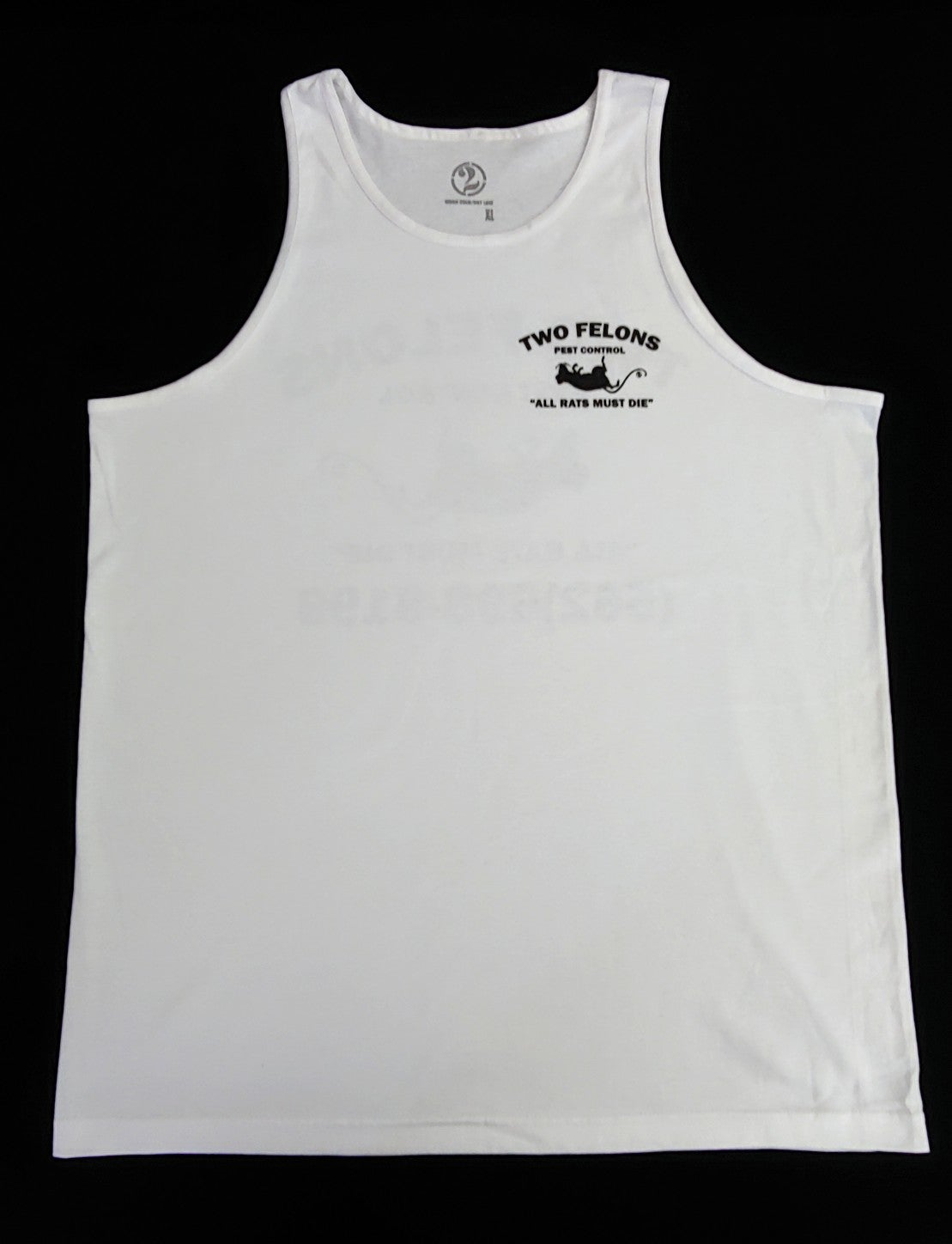 """Two Felons """"Pest Control"""" tank top (white)"""