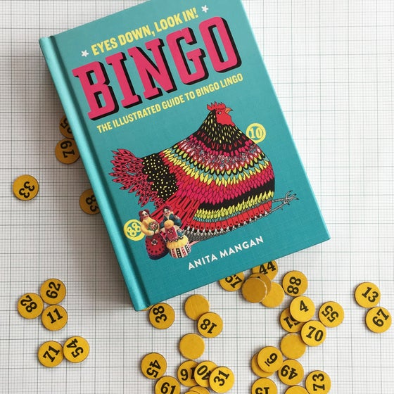 Image of Bingo: Eyes Down, Look In! The Illustrated Guide to Bingo Lingo