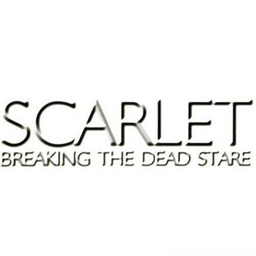 Image of SCARLET - Breaking The Dead Stare