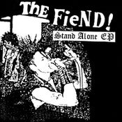 """Image of the Fiend! - """"Stand Alone EP"""" 7"""""""