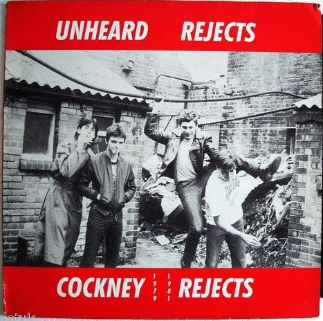 "Image of COCKNEY REJECTS - ""Unheard Rejects 1979-1981"" LP"