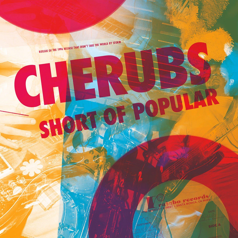 Image of Cherubs - Short of Popular