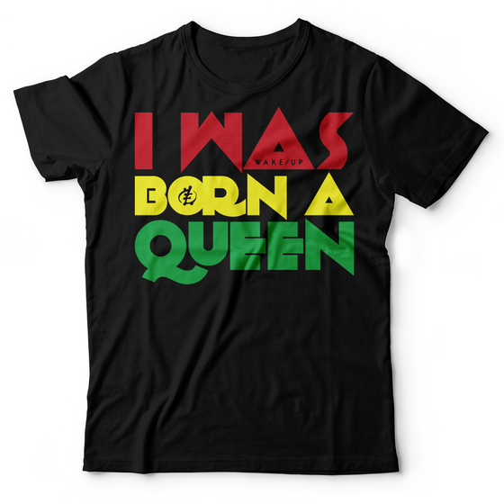 Image of I Was Born A Queen
