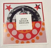 Image of Anne Kesler Shields: A 50-Year Retrospective