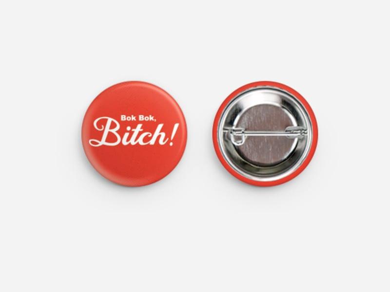 Image of Bok Bok Bitch Button