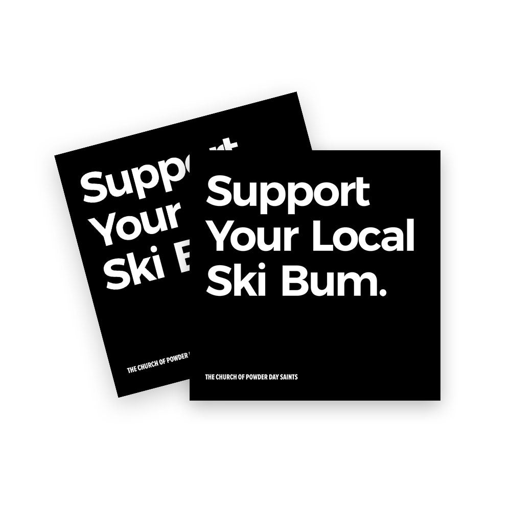 Image of Support Your Local Ski Bum Sticker - Pack of 2