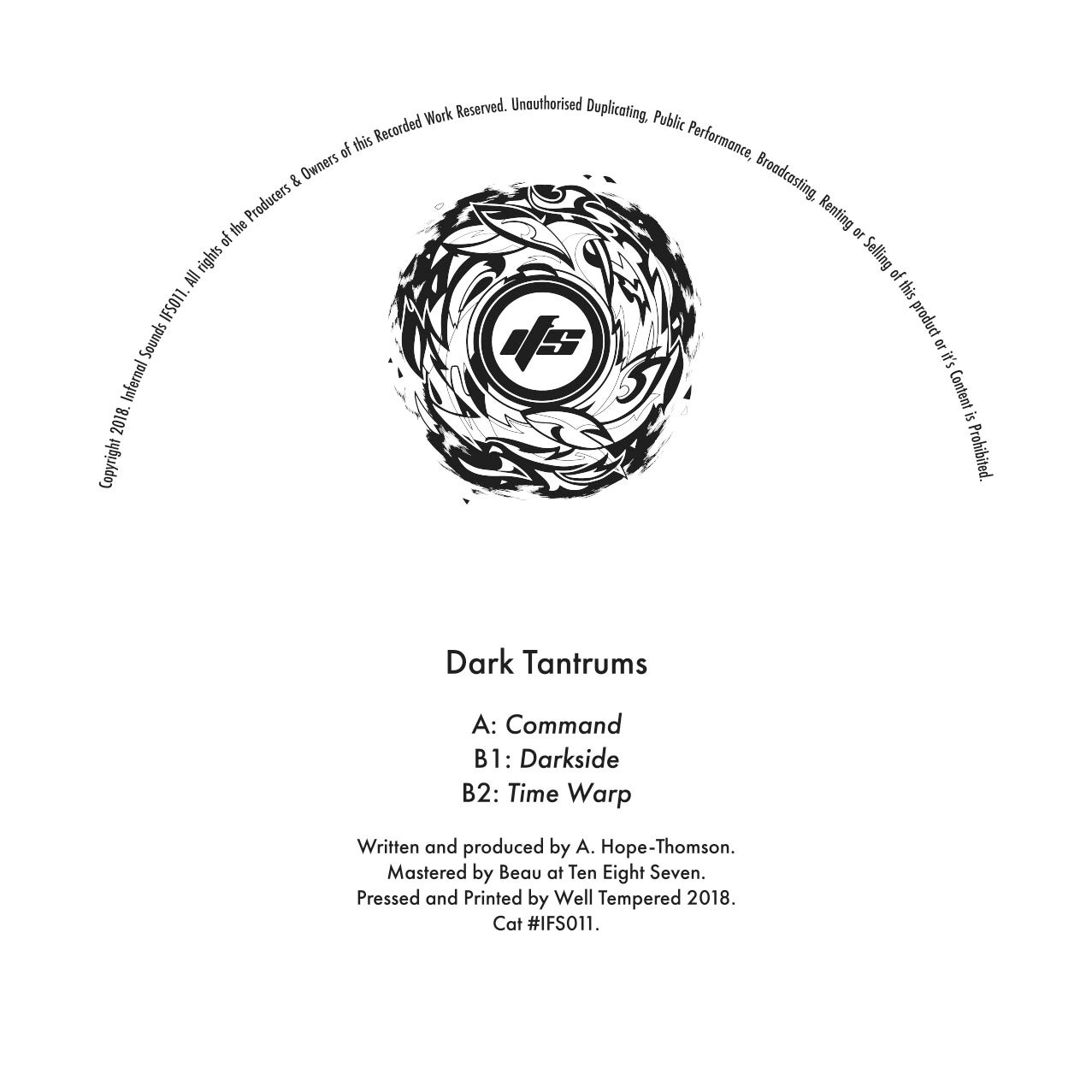 Image of IFS011: Dark Tantrums - Command / Darkside / Time Warp (20% OFF)