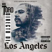 "Image of Mr. Toro ""Directo De Los Angeles"" (PreOrder)"