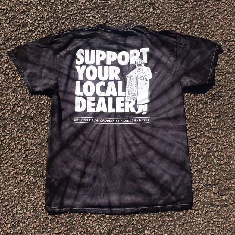 Image of Support Your Local Dealer Tie Dye T-Shirt