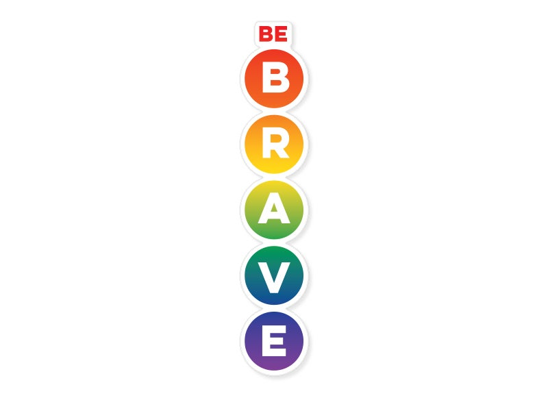 Image of Be Brave Rainbow Sticker