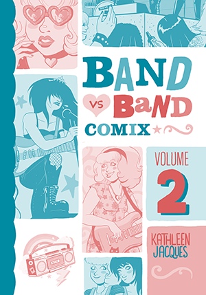 Image of Band Vs Band Comix Volume 2 Book