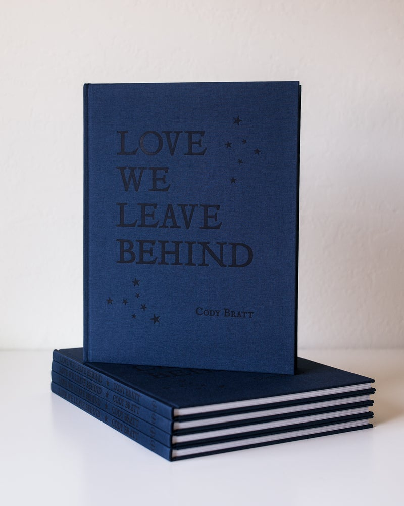 Image of *PRE-ORDER* Love We Leave Behind Monograph