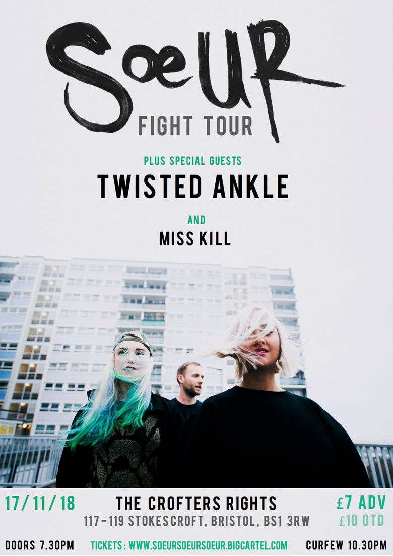 Image of TICKETS: Sœur 'Fight' EP Release Show + Twisted Ankle + Miss Kill at The Crofters Rights, BRISTOL