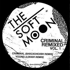 Image of [a+w XXXVII] / [SBR215] The Soft Moon - Criminal Remixed Vol. 1 12""