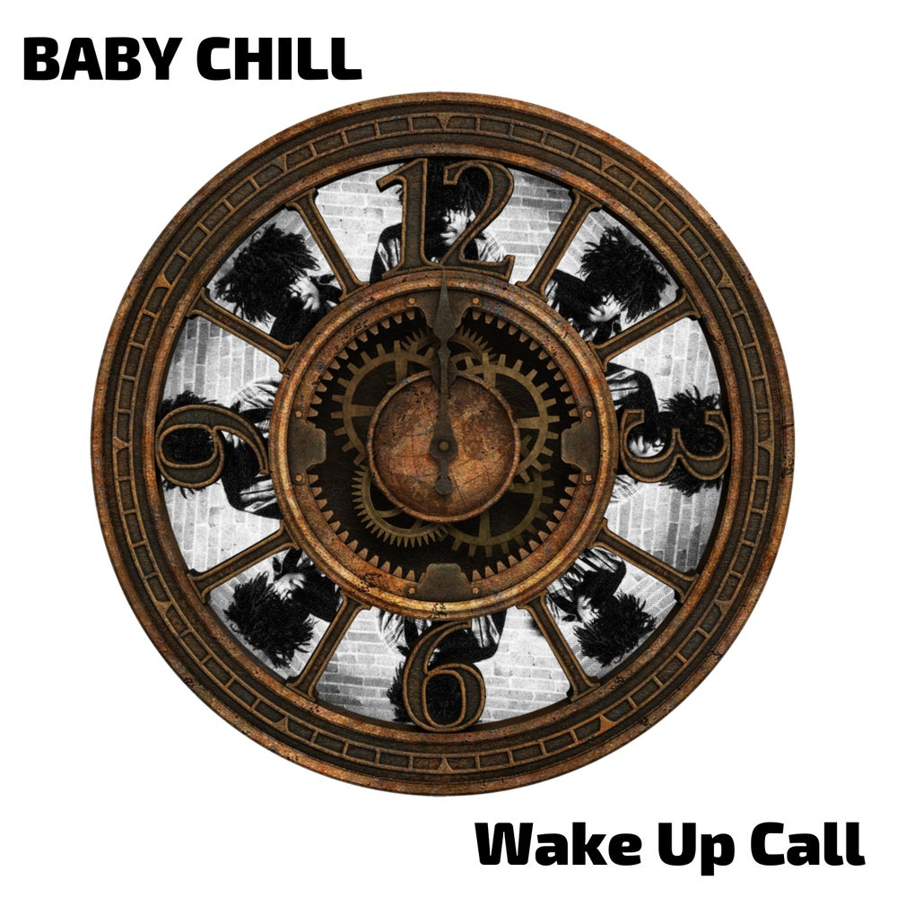 Image of BABY CHILL - WAKE UP