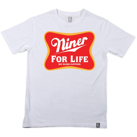 Image of Niner For Life Tee (white)