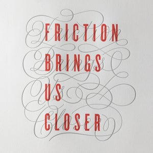 Image of Friction Limited Edition