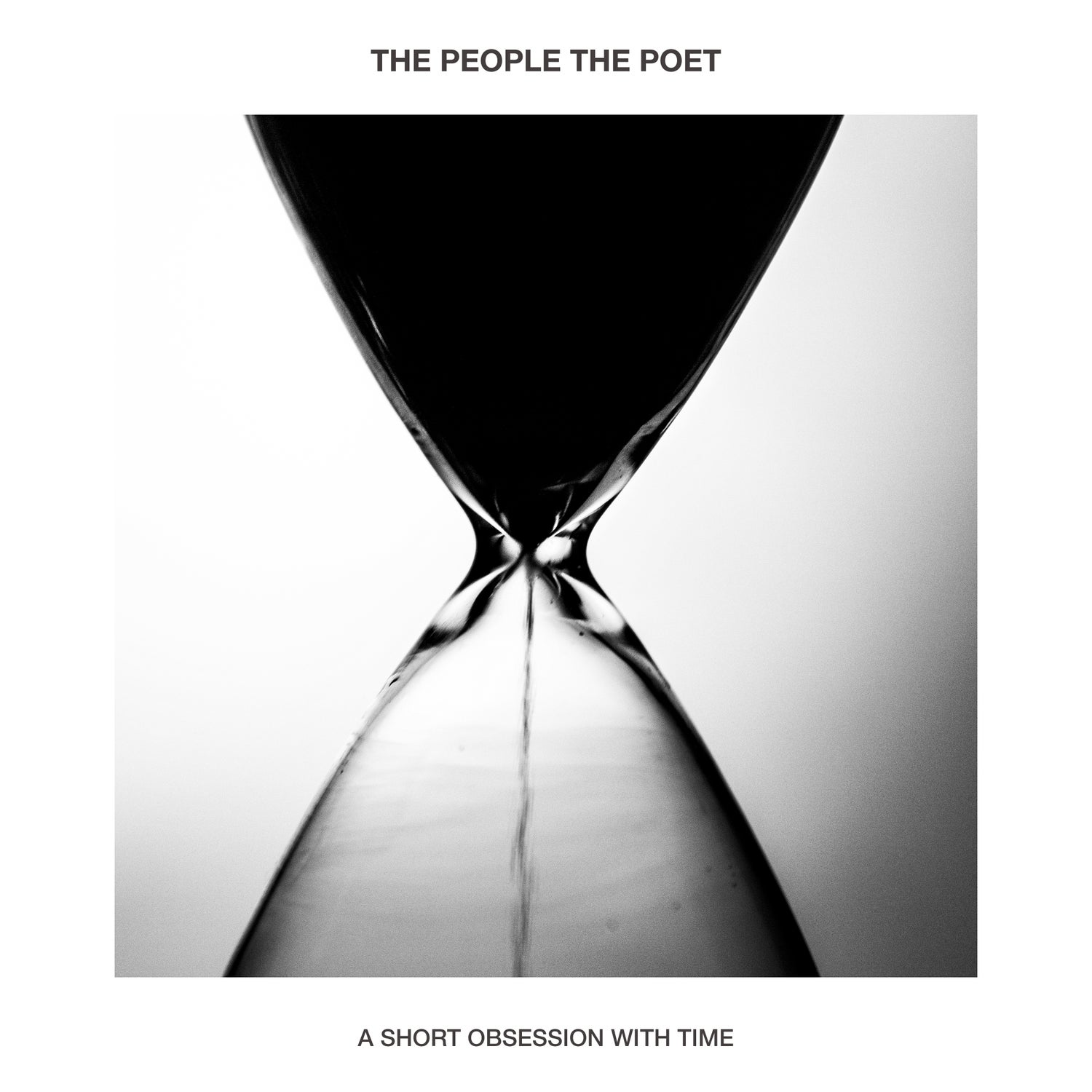 Image of The People The Poet - A Short Obsession With Time