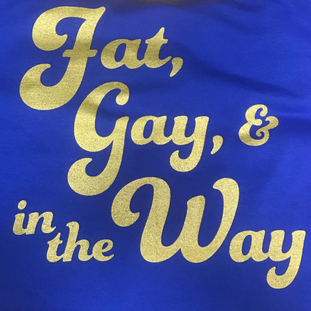 Image of Fat, Gay, and in the Way