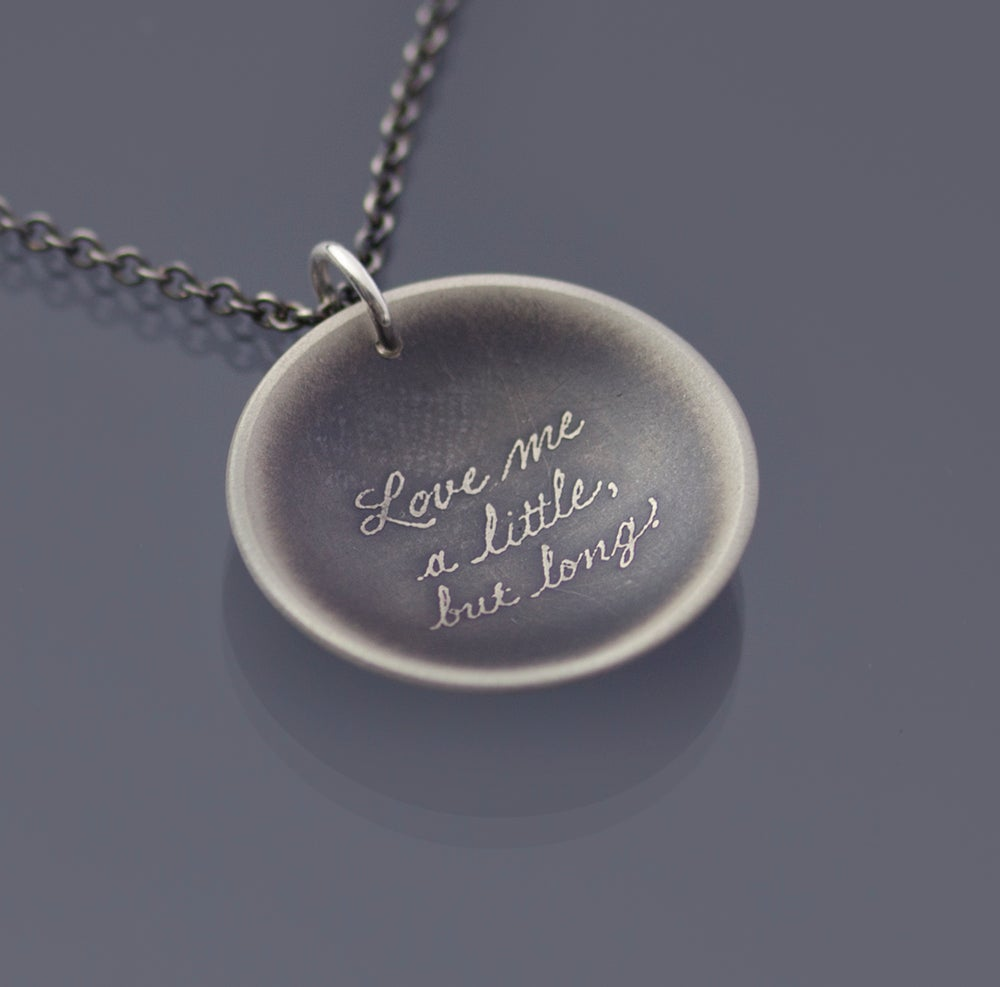 Image of Sterling Silver Quote Love Me A Little But Long Necklace