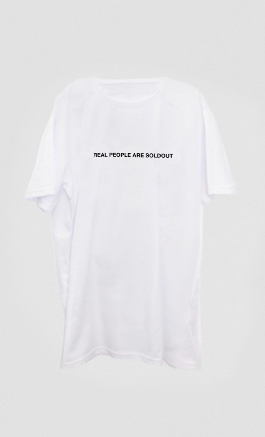 Image of REAL PEOPLE ARE SOLDOUT WHITE TEE
