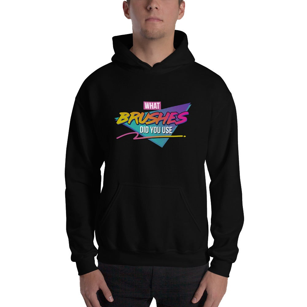 Image of What Brushes Did You Use Hoodie (Black)