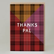 Image of Tartan 'thanks pal' pink (Card)