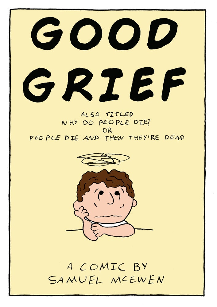 Image of Good Grief / Your Music Sux, Man! Comic