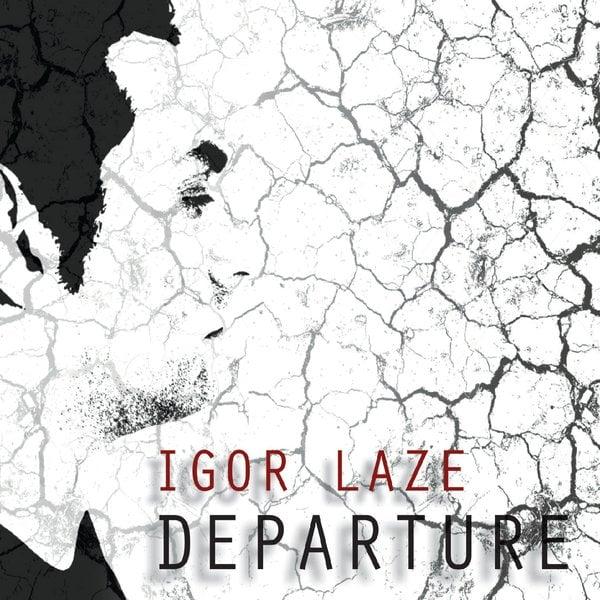 Image of IGOR LAZE - DEPARTURE CD