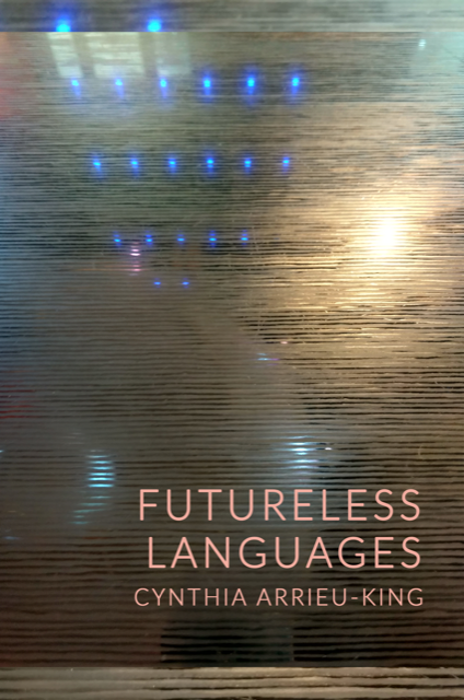 Image of Futureless Languages by Cynthia Arrieu-King