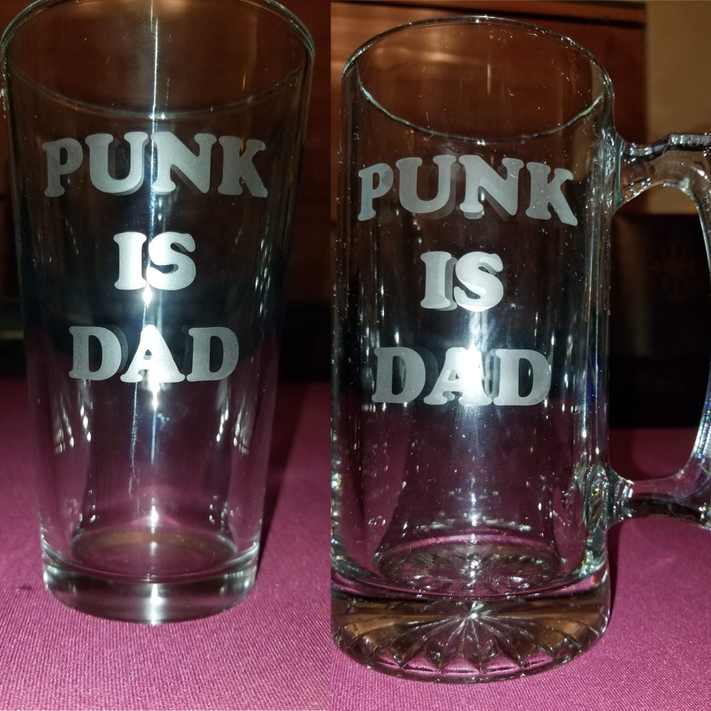 Image of Punk is Dad Pint Glass or Mug