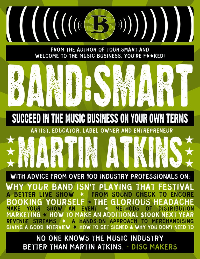 Image of Band:Smart Success In The Music Business On Your Own Terms. Digital Book