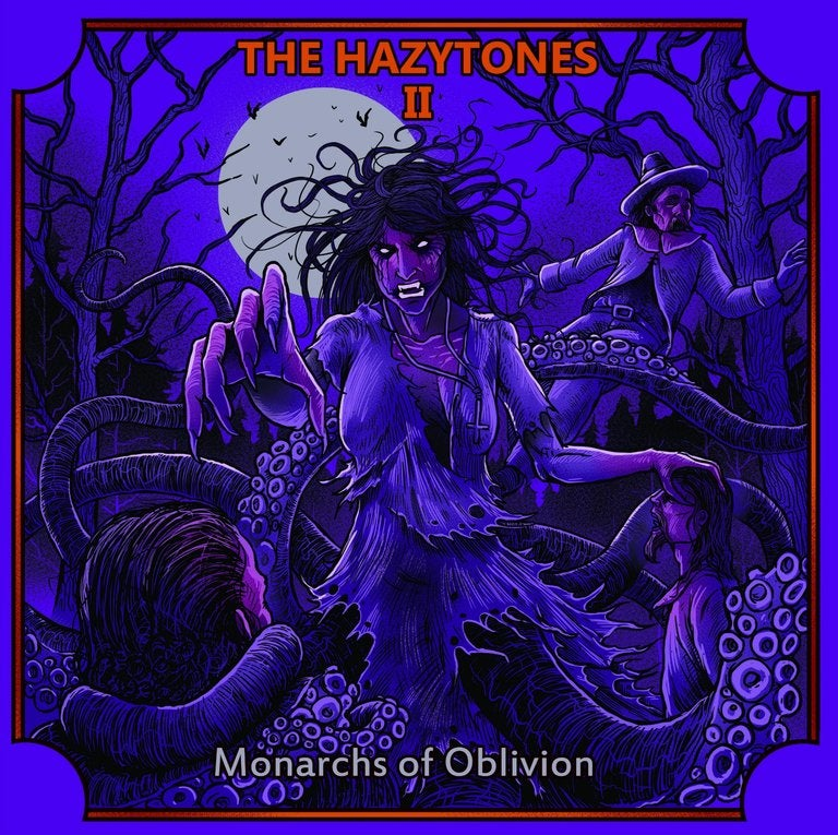 Image of The Hazytones - The Hazytones II: Monarchs of Oblivion CD