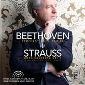 Image of 2018 GRAMMY NOMINATED!! Beethoven: Symphony No. 3 'Eroica' and Strauss: Horn Concerto No. 1