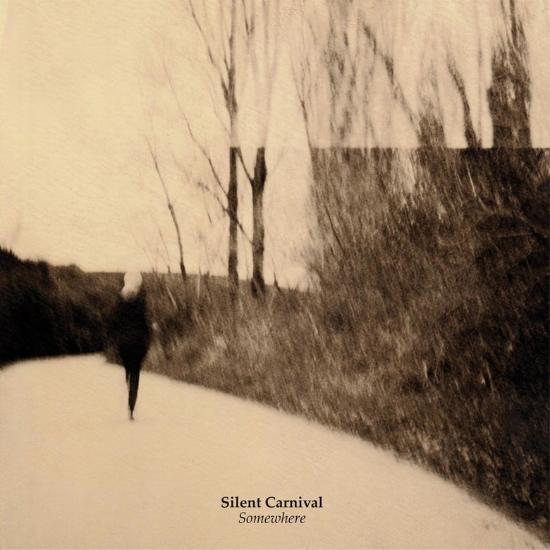 Image of SILENT CARNIVAL - Somewhere LP  [ltd.300 Black Vinyl w/poster]