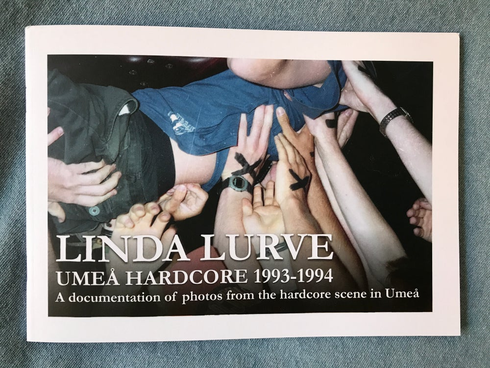 Image of Linda Lurve - Umeå hardcore 1993 - 1994 Photobook