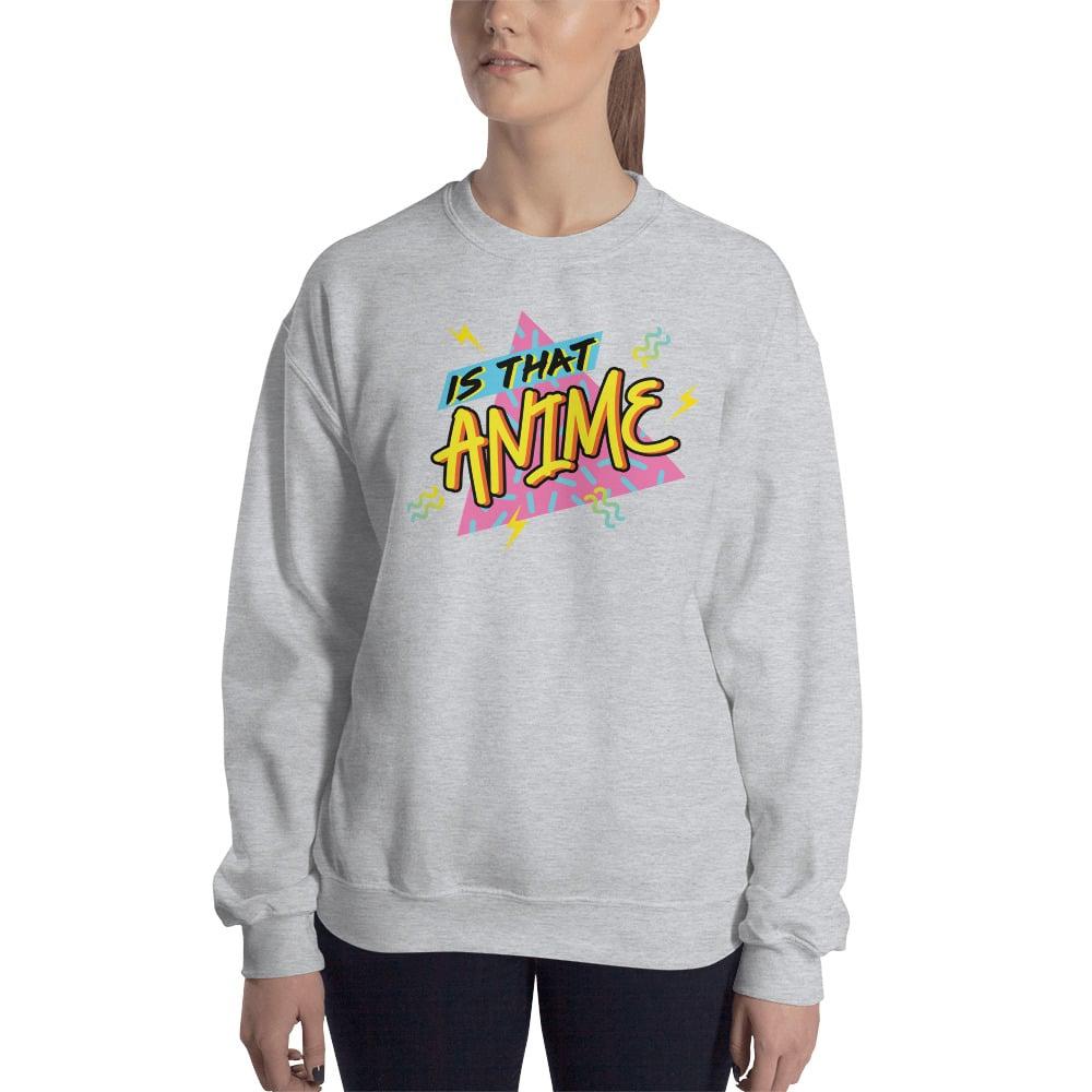 Image of Is That Anime Sweatshirt (Grey)