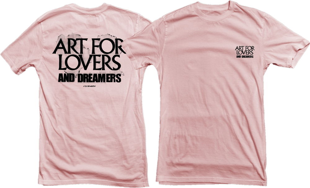 Image of PINK / Art for Lovers and Dreamers Tee